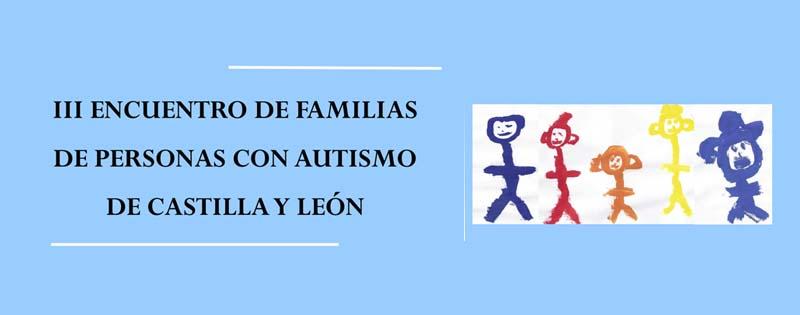 III Encuentro Familias Autismo Castilla y León