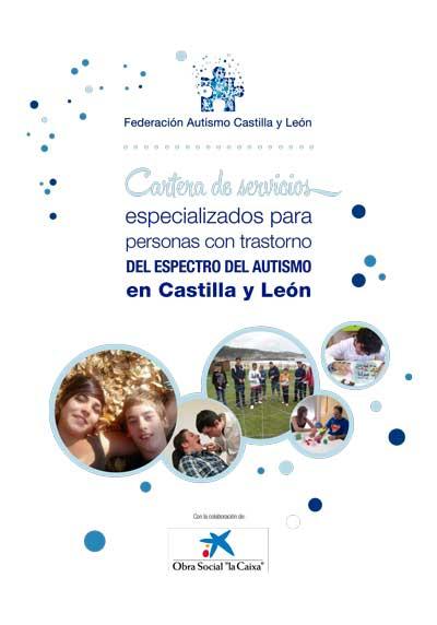 Cartera de Servicios Especializados para personas con Trastorno del Espectro del Autismo en Castilla y León.