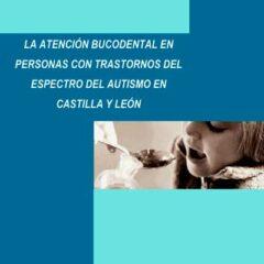 Estudio de salud bucodental en personas con Autismo Castilla y León
