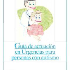 Guía de actuación en urgencias para personas con Autismo