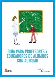 Guía de profesores y educadores de alumnos con autismo