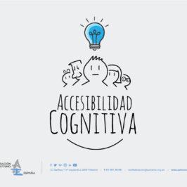 Autismo España pone en marcha una campaña online sobre Accesibilidad cognitiva.