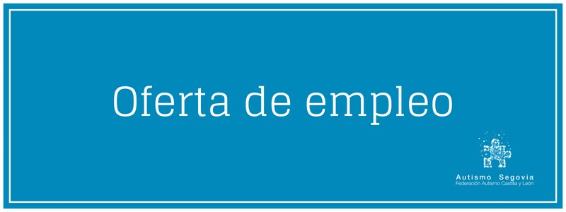 Oferta de empleo Autismo Segovia