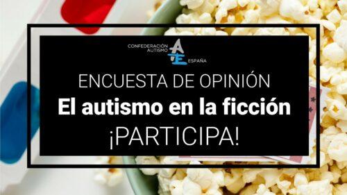 Encuesta de opinión autismo ficcion