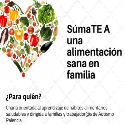 SumaTEA una alimentación sana Autismo Palencia
