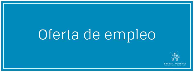 Oferta de empleo: Servicio doméstico y lavandería en Autismo Valladolid