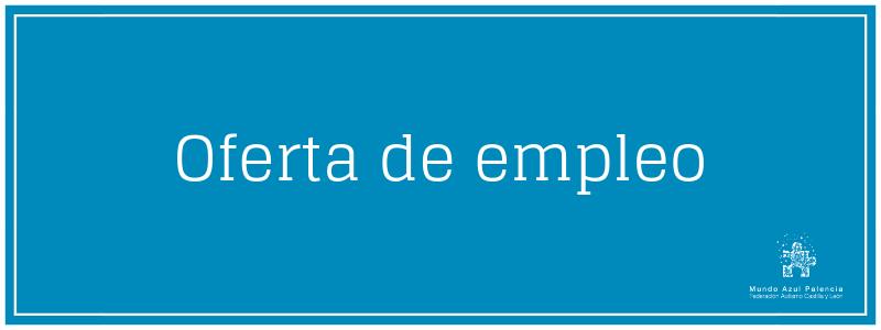 Oferta de empleo Mundo Azul Palencia