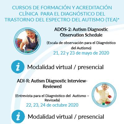 Cursos de formación y acreditación clínica ADOS-2 para el diagnóstico del TEA