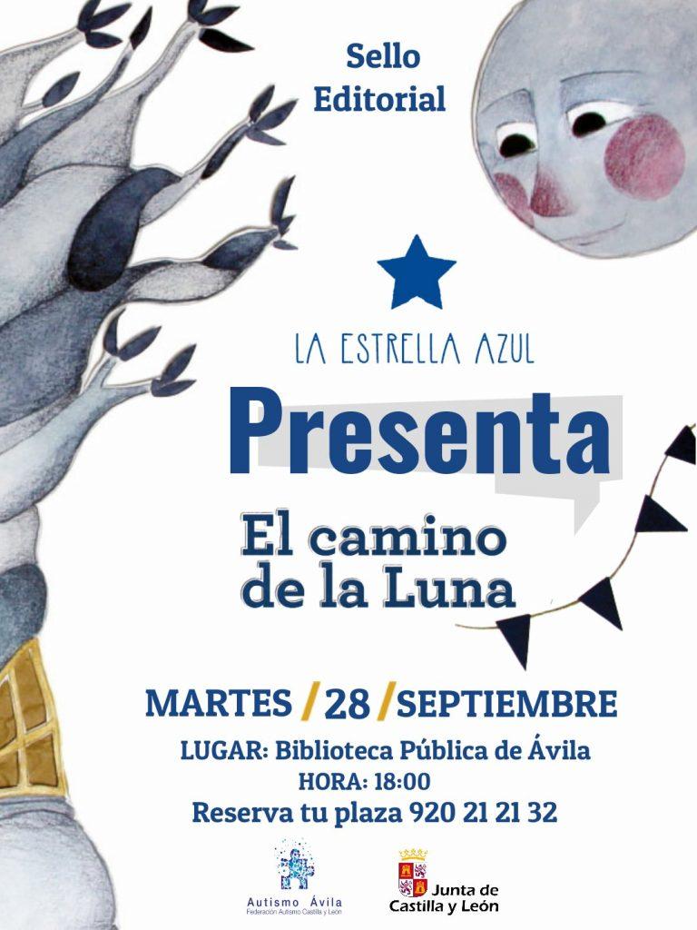 """El sello editorial La estrella azul de la asociación Autismo ÁVILA presenta el cuento infantil """"El camino de la luna"""""""